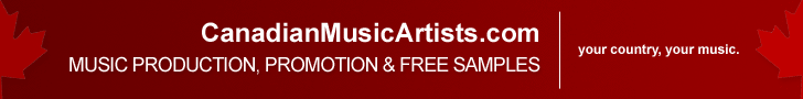 Canadian Music Artists - Music Production Promotion and Free Samples