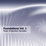 Foundations Vol 1 			- Music Production Samples